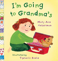I'm Going to Grandma's by Mary Ann Hoberman