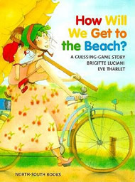 How Will We Get to the Beach? by Brigitte Luciani