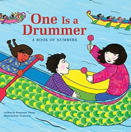 One Is a Drummer: A Book of Numbers by Roseanne Thong