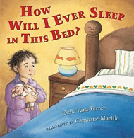 How Will I Ever Sleep in This Bed? by Della Ross Ferreri