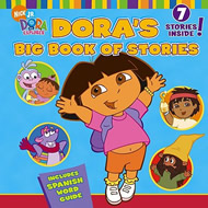Dora's Big Book of Stories by Various